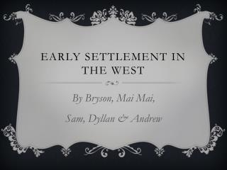 Early settlement in the west