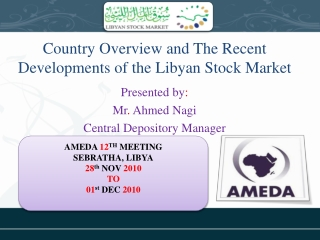 Country Overview and The Recent Developments of the Libyan Stock Market