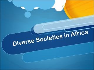 diverse societies in africa