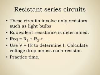 Resistant series circuits