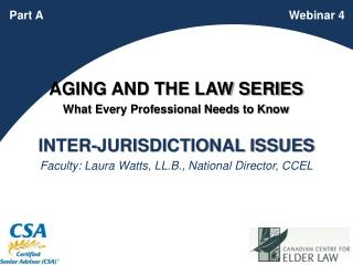 AGING AND THE LAW SERIES What Every Professional Needs to Know
