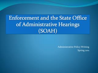 Enforcement and the State Office of Administrative Hearings ( SOAH )