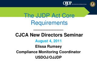 The JJDP Act Core  Requirements