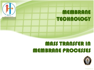 MASS TRANSFER IN MEMBRANE PROCESSES