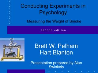 conducting experiments in psychology  measuring the weight of smoke