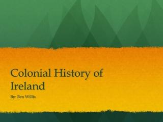 Colonial History of Ireland