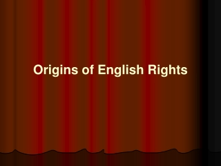 Origins of English Rights