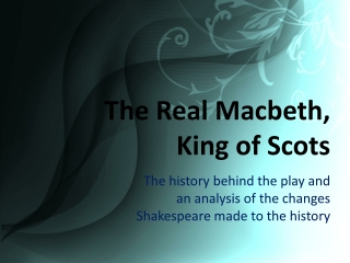 The Real Macbeth,  King of Scots