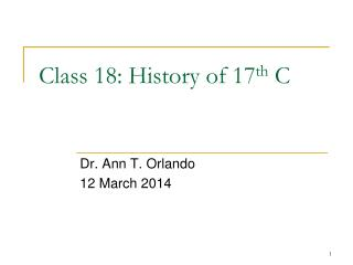 Class  18:  History of 17 th  C