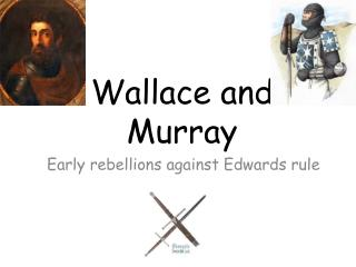 Wallace and Murray