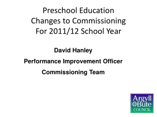 Preschool Education  Changes to Commissioning For 2011/12 School Year