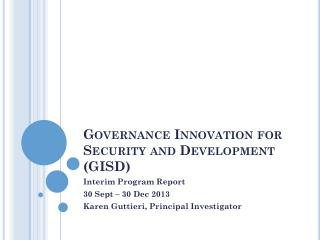 Governance Innovation for Security and Development (GISD)