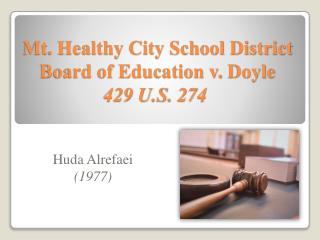 Mt. Healthy City School District Board of Education v.  Doyle 429 U.S. 274