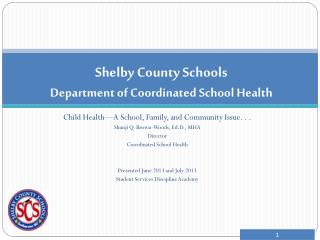 Shelby County Schools Department of Coordinated  School Health