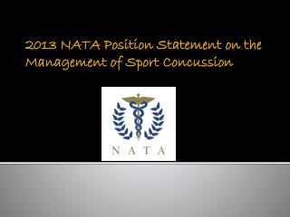 2013 NATA Position Statement on the Management of Sport Concussion