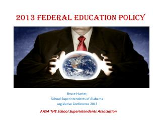 2013 Federal Education Policy