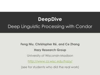 DeepDive Deep Linguistic Processing with Condor