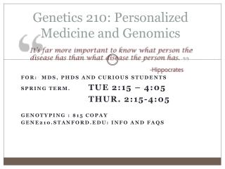 Genetics 210: Personalized Medicine and Genomics