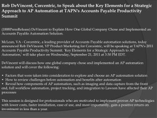 rob devincent, corcentric, to speak about the key elements f