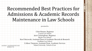 Recommended Best Practices for Admissions & Academic Records Maintenance in Law Schools