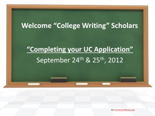 Welcome �College Writing� Scholars