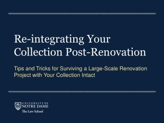 Re-integrating Your Collection Post-Renovation