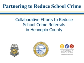 Partnering to Reduce School Crime