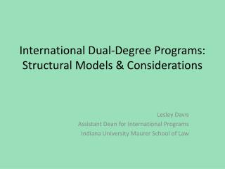 International Dual-Degree Programs: Structural Models & Considerations