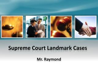 Supreme Court Landmark Cases