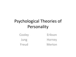 Psychological Theories of Personality