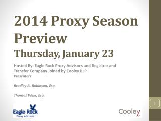 2014 Proxy Season Preview Thursday , January 23