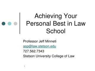 Achieving Your Personal Best in Law School