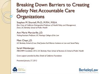 Breaking Down Barriers to Creating Safety Net Accountable Care Organizations