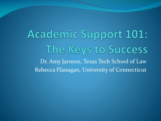 Academic Support 101: The Keys to Success