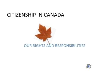 CITIZENSHIP IN CANADA
