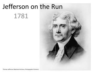 Jefferson on the Run