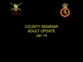 COUNTY SEMINAR  ADULT UPDATE  Jan 14