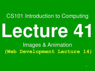 cs101 introduction to computing lecture 41