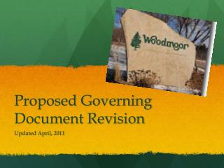 Proposed Governing Document Revision