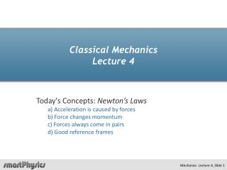 Classical Mechanics  Lecture 4