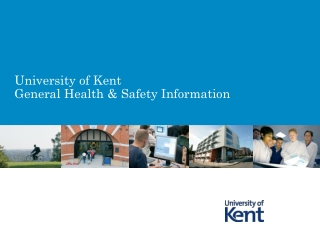 University of Kent General Health & Safety Information