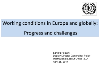 W orking  conditions in  Europe and globally:  Progress and challenges