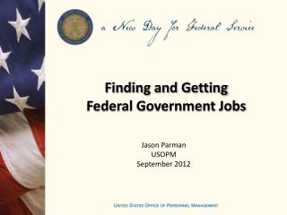 Finding and Getting Federal Government Jobs