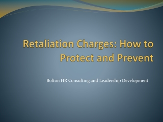 Retaliation Charges: How to Protect and Prevent