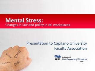 Presentation to  Capilano  University  Faculty Association