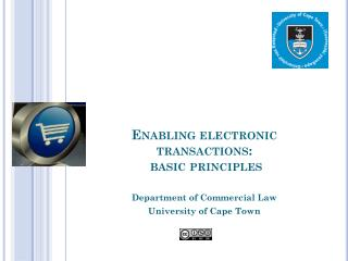 Enabling electronic transactions:  basic principles