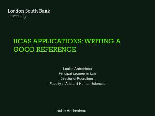 UCAS APPLICATIONS: WRITING A GOOD REFERENCE
