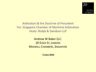 SCMA, 2 June 2014 Arbitrators & the Doctrine of Precedent
