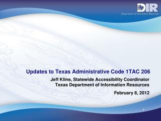 Updates to Texas Administrative Code 1TAC 206