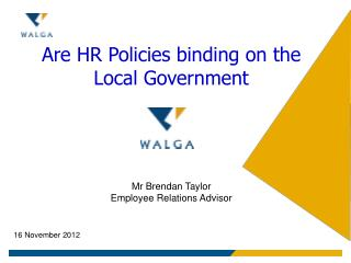 Are HR Policies binding on the Local Government